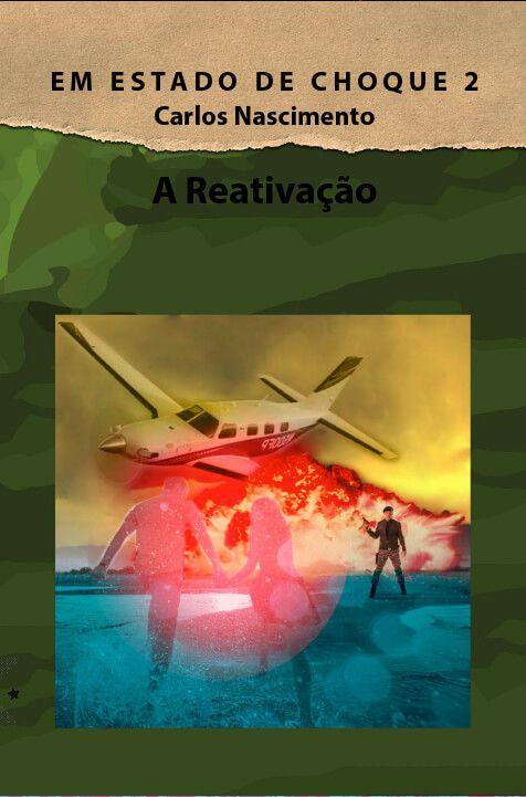 Em estado de choque 2: A Reativação, de Carlos Nascimento