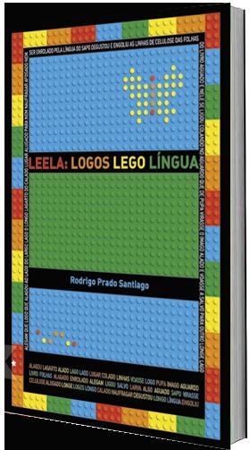 Leela: logos lego língua, de Rodrigo Santiago