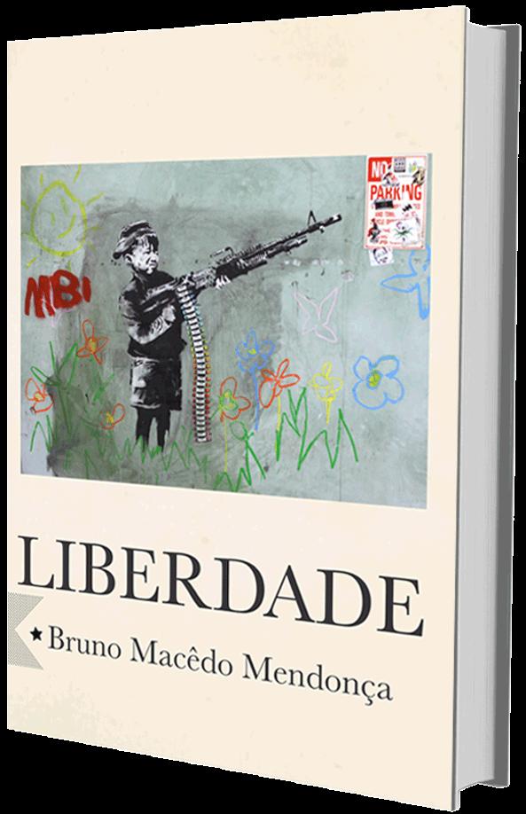 Liberdade, de Bruno Macêdo Mendonça