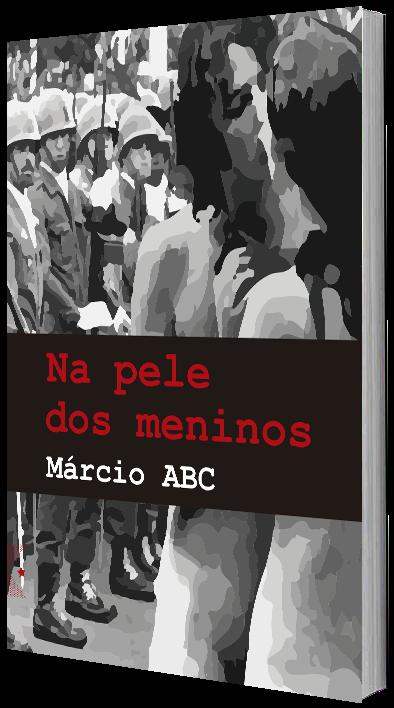 Na pele dos meninos, de Márcio ABC