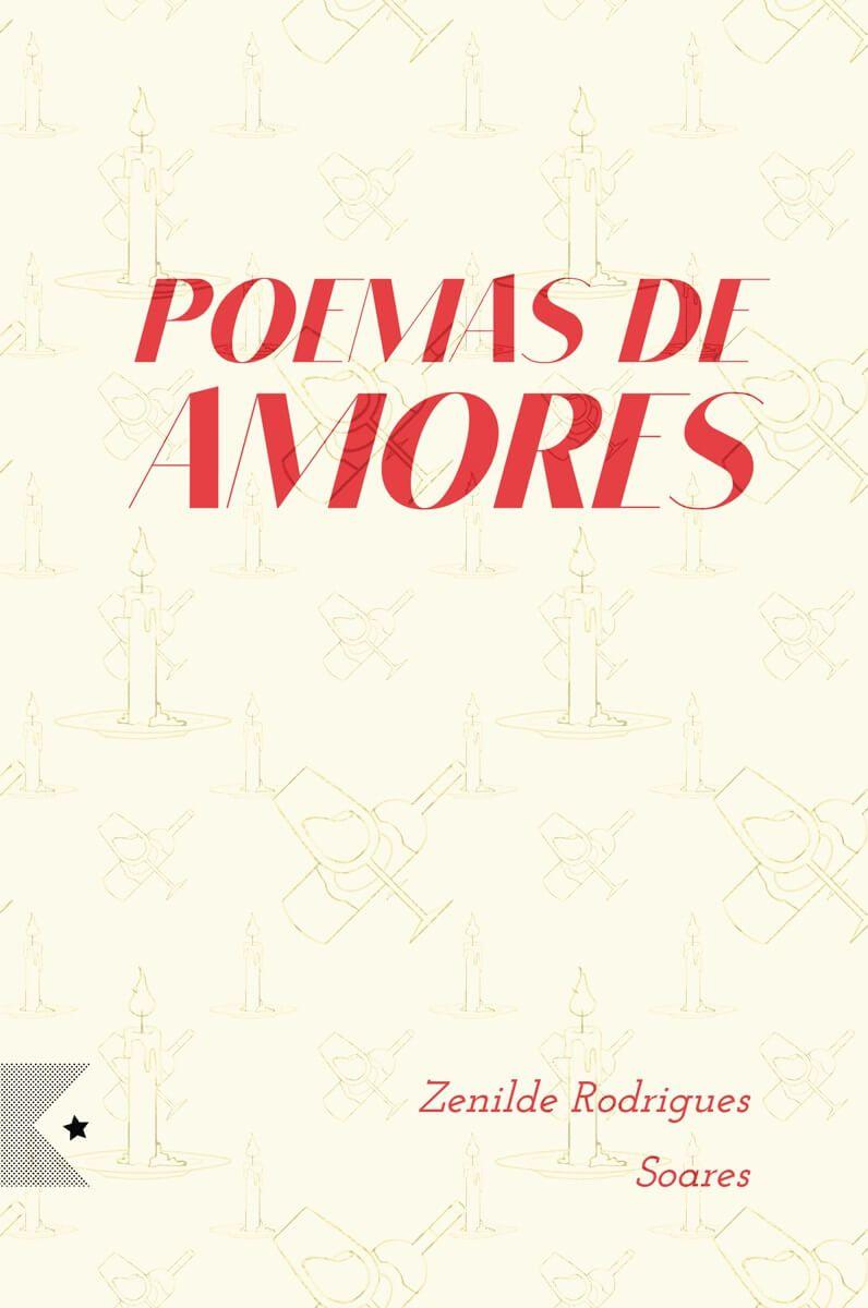 Poemas de Amores, de Zenilde Rodrigues Soares