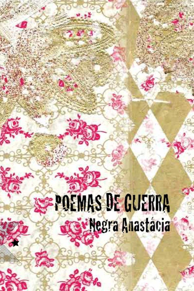 Poemas de Guerra, de Negra Anastácia