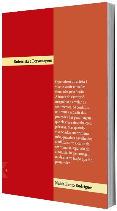 Roteirista e Personagem, de Núbia Bento Rodrigues