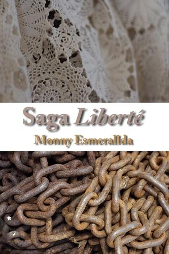Saga Liberté, de Monny Esmerallda