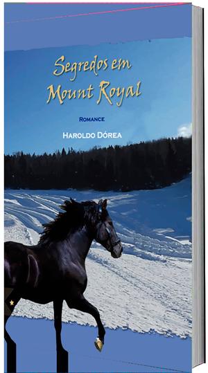 Segredos em Mount Royal, de Haroldo Dórea