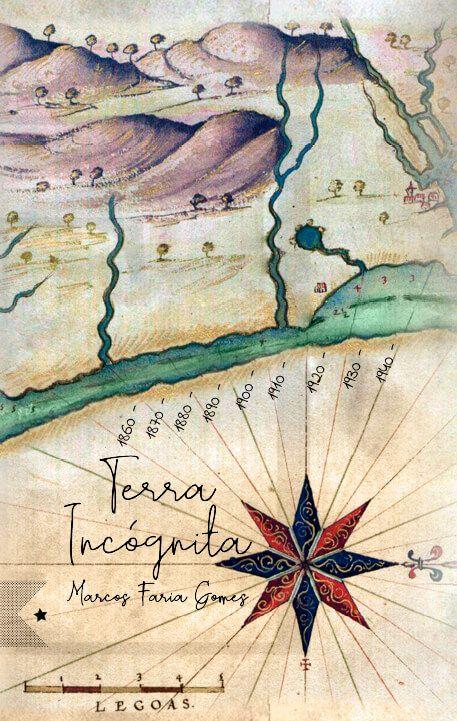 Terra Incógnita, de Marcos Faria Gomes