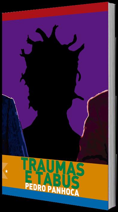 Traumas e Tabus, de Pedro Panhoca