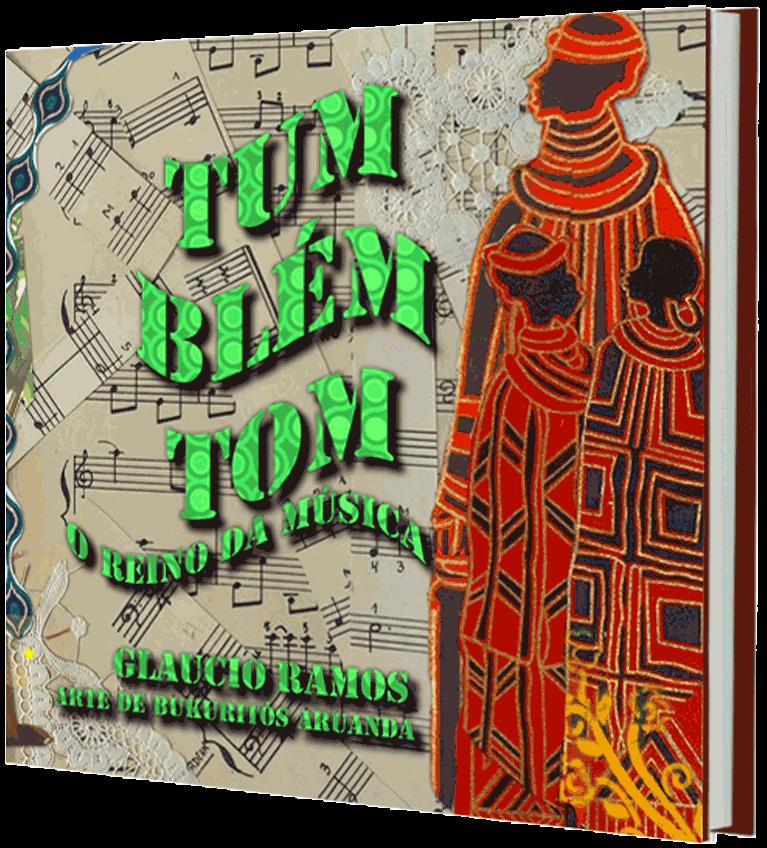 Tum-Blém-Tom, de Glaucio Ramos