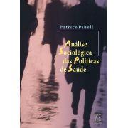Análise Sociológica das Políticas de Saúde