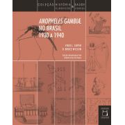 Anopheles gambiae no Brasil – 1930 a 1940