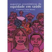 Aspectos Econômicos da Equidade em Saúde