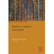 Bioética, Saúde e Sociedade