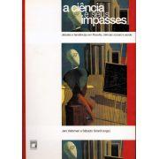 Ciência e seus Impasses: debates e tendências em filosofia, ciências sociais e saúde, A