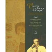 Clássicos em Doença de Chagas: histórias e perspectivas no centenário da descoberta