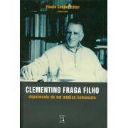 Clementino Fraga Filho: depoimento de um médico humanista