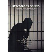 Deserdados Sociais: condições de vida e saúde dos presos do estado do Rio de Janeiro