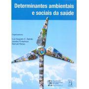 Determinantes Ambientais e Sociais da Saúde