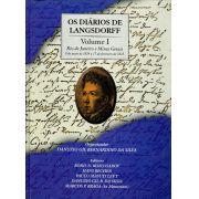 Diários de Langsdorff, Os - Volume I