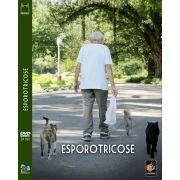 #DVD - Esporotricose