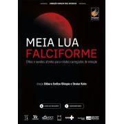 #DVD - Meia lua Falciforme