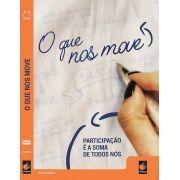 #DVD - O que nos move