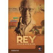 #DVD - Rey, ciência em defesa da vida