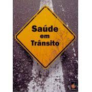 #DVD - Saúde em trânsito