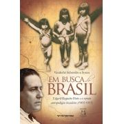 Em Busca do Brasil: Edgard Roquette-Pinto e o retrato antropológico brasileiro (1905-1935)