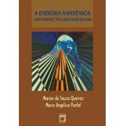 Endemia Hansênica: uma perspectiva multidisciplinar, A