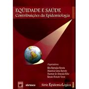 Equidade e Saúde: contribuições da Epidemiologia - vol. 1