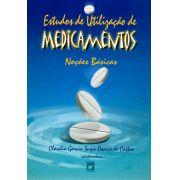 Estudos de Utilização de Medicamentos: noções básicas
