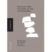 Experiência, Saúde, Cronicidade: um olhar socioantropológico