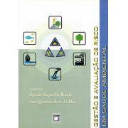 Gestão e Avaliação de Risco em Saúde Ambiental