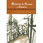 Histórias de Pessoas e Lugares: memórias das comunidades de Manguinhos