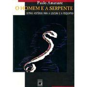 Homem e a Serpente: outras histórias para a loucura e a psiquiatria, O