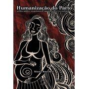 Humanização do Parto: política pública, comportamento organizacional e ethos profissional