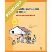 Impactos da Violência na Escola: um diálogo com professores