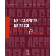 Medicamentos no Brasil: inovação e acesso