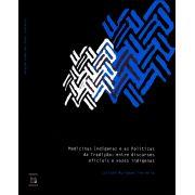Medicinas Indígenas e as Políticas da Tradição: entre discursos oficiais e vozes indígenas