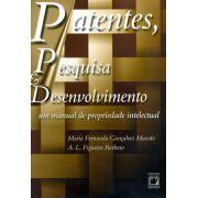 Patentes, Pesquisa & Desenvolvimento: um manual de propriedade intelectual