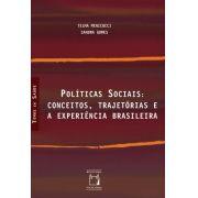 Políticas Sociais: conceitos, trajetórias e a experiência brasileira