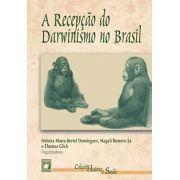 Recepção do Darwinismo no Brasil, A
