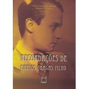 Recordações de Carlos Chagas Filho