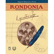 Rondonia: anthropologia - ethnographia