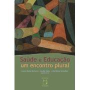 Saúde e Educação, um encontro plural