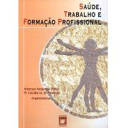 Saúde, Trabalho e Formação Profissional