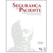 Segurança do Paciente: criando organizações de saúde seguras (vol. 2)