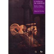 Silêncio da Acrópole: Freud e o trágico, uma ficção psicanalítica, O