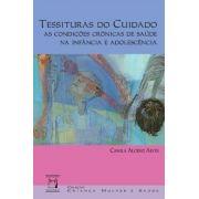 Tessituras do Cuidado: as condições crônicas de saúde na infância e adolescência