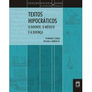 Textos Hipocráticos: o doente, o médico e a doença
